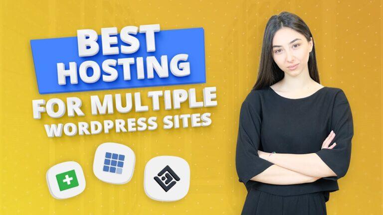 Best WordPress Multiple Site Hosting (2020)