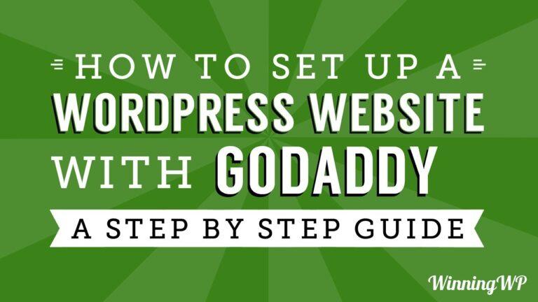 How to make a WordPress website with GoDaddy (step by step)