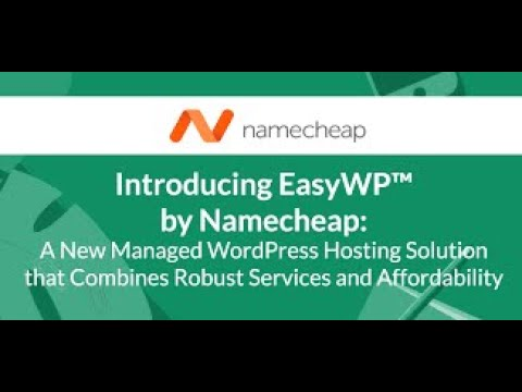 Namecheap's WordPress Hosting Review (2020) Is EasyWP Worth It Or Not?  Check this out first!