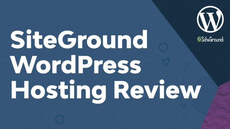 SiteGround WordPress Hosting Review