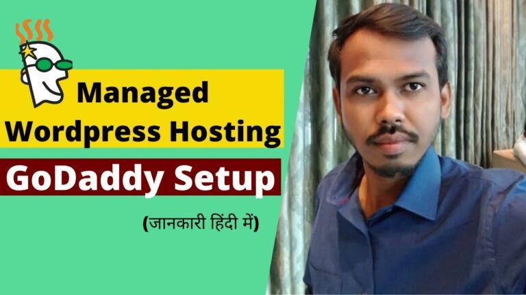 Godaddy Hosting Managed WordPress Setup in Hindi
