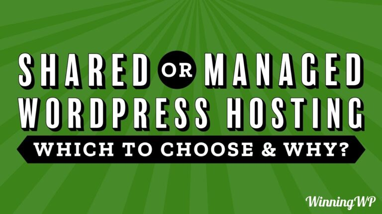 Shared or managed WordPress hosting, which one to choose and why?