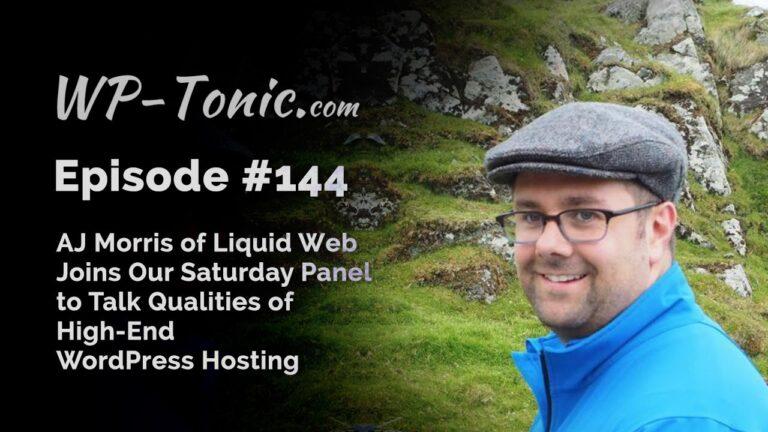 144 WP-Tonic: Qualities of High-End WordPress Hosting