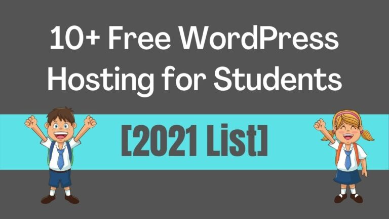 10+ free WordPress hosting for students in 2021