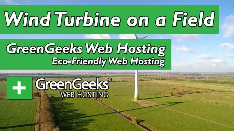 GreenGeeks web hosting – Wind turbine in a field ||  Green web hosting