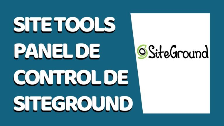 🔴 Site Tools: The SiteGround 2021 Administration Panel
