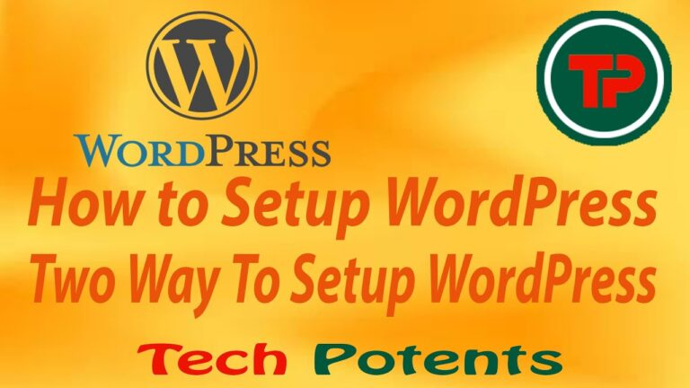 How to install WordPress ||  Easy way to configure WordPress ||  Two ways to configure WordPress ||  #TechPotents