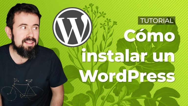 How to install WordPress on your hosting – Tutorial in Spanish