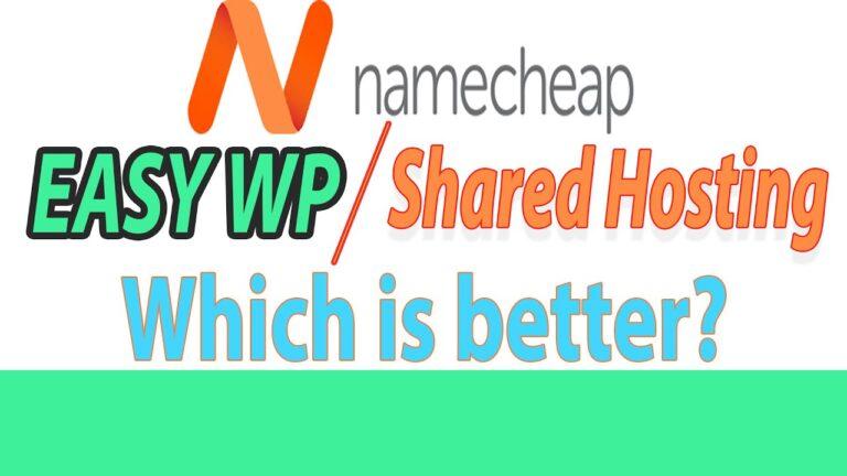 Namecheap EasyWP vs Shared Hosting – Part 2 WordPress Hosting Comparison