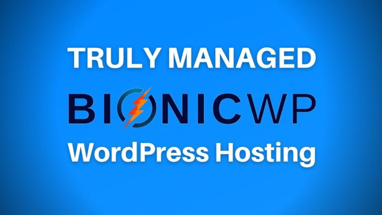 Top WordPress Hosting with BionicWP (which REALLY manages for you)