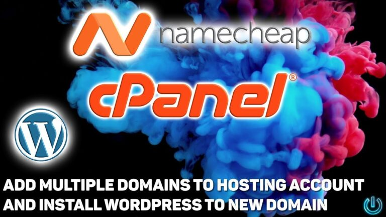How to add multiple domains to a hosting account and install WordPress (Namecheap and CPanel)