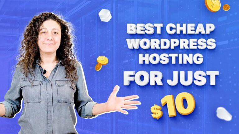 Best Cheap WordPress Hosting (2020) |  10 Web