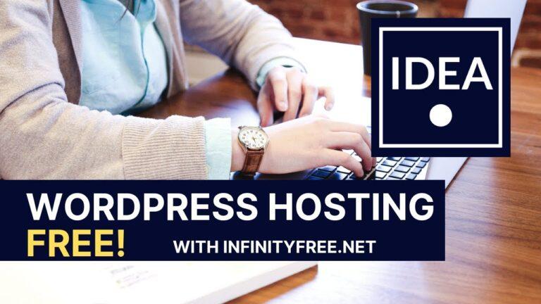 Free WordPress Hosting Tutorial – InfinityFree