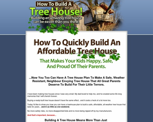 How To Build A Treehouse!